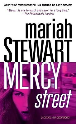 Mercy Street: A Novel of Suspense, MARIAH STEWART
