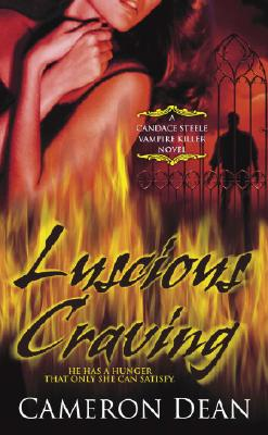 Image for Luscious Craving #2 Candace Steele Vampire Killer