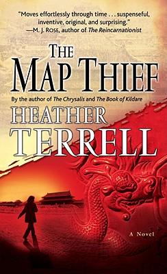 The Map Thief: A Novel, Heather Terrell