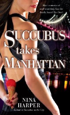 Succubus Takes Manhattan, Nina Harper