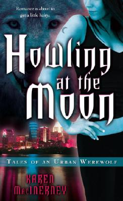 "Image for ""Howling at the Moon (Tales of an Urban Werewolf, Book 1)"""