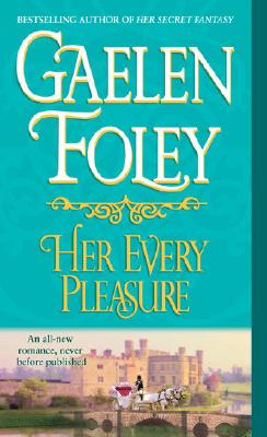 Image for Her Every Pleasure: A Novel (Spice Trilogy)