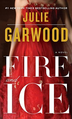 FIRE AND ICE, JULIE GARWOOD