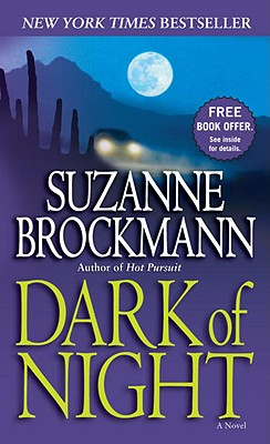 Dark of Night: A Novel (Troubleshooters), SUZANNE BROCKMANN