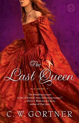 Image for The Last Queen: A Novel