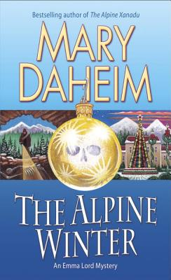 The Alpine Winter: An Emma Lord Mystery, Mary Daheim