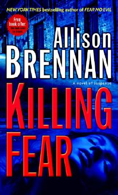 Killing Fear: A Novel of Suspense, ALLISON BRENNAN
