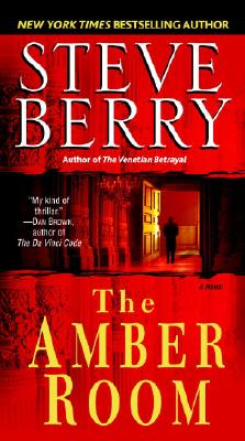 The Amber Room: A Novel, STEVE BERRY