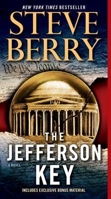 The Jefferson Key: A Novel, Steve Berry