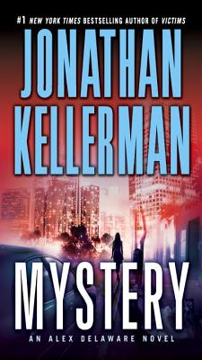 "Mystery: An Alex Delaware Novel, ""Kellerman, Jonathan"""
