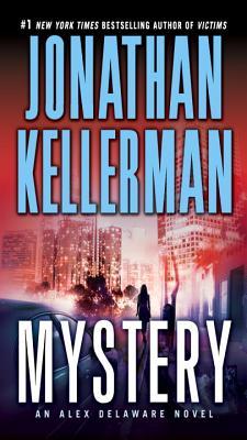 Mystery: An Alex Delaware Novel, Jonathan Kellerman