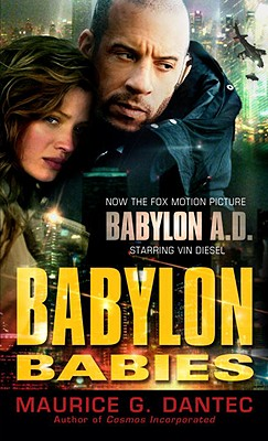 Babylon Babies, Maurice G. Dantec