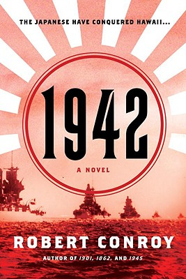1942: A Novel, Conroy, Robert