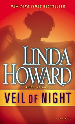 Veil of Night: A Novel, Linda Howard