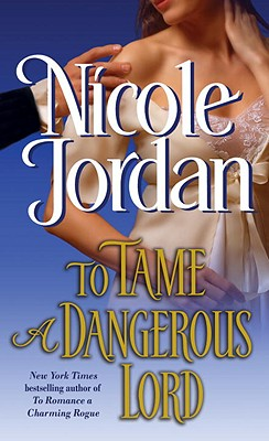 To Tame a Dangerous Lord, Nicole Jordan