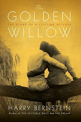 Image for The Golden Willow: The Story of a Lifetime of Love