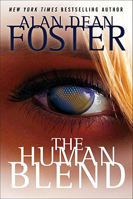 The Human Blend (The Tipping Point Trilogy), Alan Dean Foster