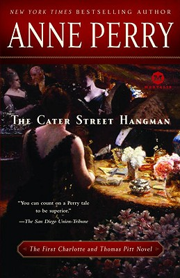 Image for The Cater Street Hangman: The First Charlotte and Thomas Pitt Novel (Mortalis)