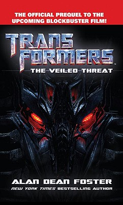 Image for Transformers      The Veiled Threat (Transformers (Ballantine Books))