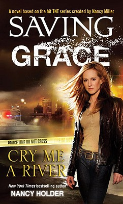 Image for Saving Grace: Cry Me a River