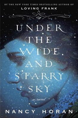 Image for Under the Wide and Starry Sky: A Novel
