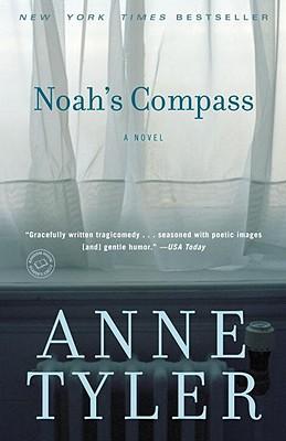 Noah's Compass: A Novel, Anne Tyler