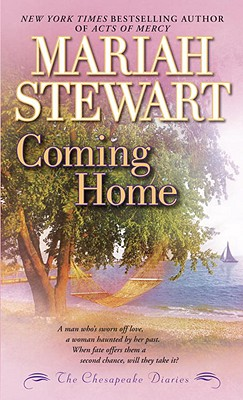 The Chesapeake Diaries: Coming Home (Chesapeake Diaries Novels), Mariah Stewart