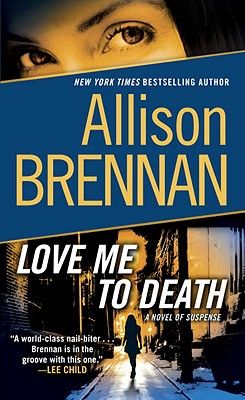 Image for Love Me to Death: A Novel of Suspense