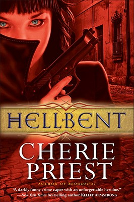 Image for Hellbent (Cheshire Red Reports, Book 2)