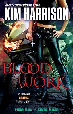 "Blood Work: An Original Hollows Graphic Novel, ""Harrison, Kim"""