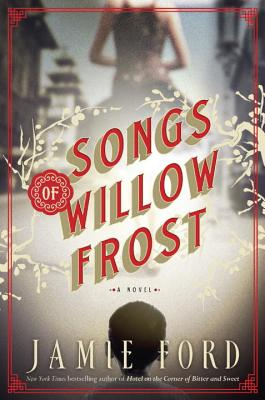 Songs of Willow Frost: A Novel, Ford, Jamie