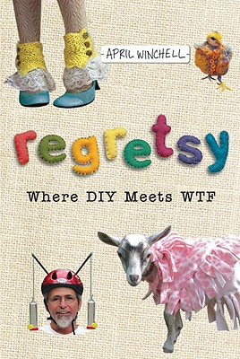 Image for Regretsy  Where DIY Meets WTF