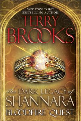 Image for BLOODFIRE QUEST: DARK LEGACY OF SHANNARA