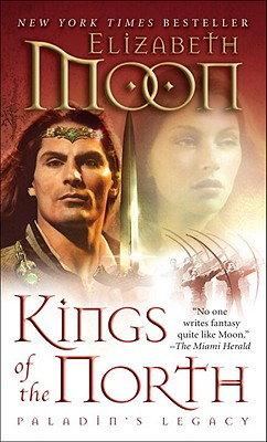 Kings OF The North, Elizabeth Moon