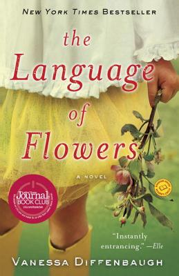 Image for LANGUAGE OF FLOWERS, THE A NOVEL