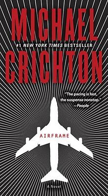 Airframe: A Novel, Michael Crichton