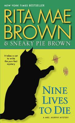 Image for Nine Lives to Die: A Mrs. Murphy Mystery