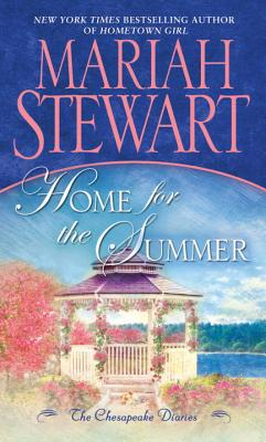 "Home for the Summer: The Chesapeake Diaries, ""Stewart, Mariah"""