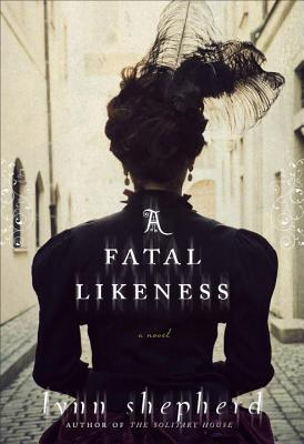 Image for A Fatal Likeness: A Novel