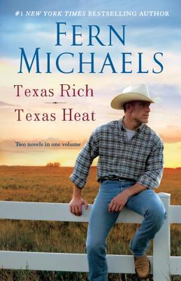 Texas Rich/Texas Heat, Fern Michaels