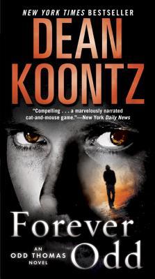 Forever Odd: An Odd Thomas Novel, Dean Koontz