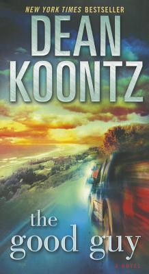 The Good Guy: A Novel, Dean Koontz