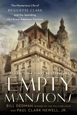 Image for Empty Mansions:Mysterious Life of Huguette Clark