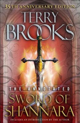 Image for The Annotated Sword of Shannara: 35th Anniversary Edition  **SIGNED 1st Edition Thus/1st Printing +Photo**