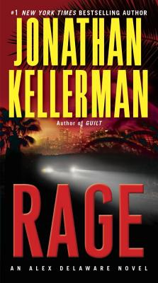 Rage: An Alex Delaware Novel, Jonathan Kellerman