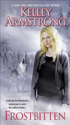 Frostbitten (Otherworld), Kelley Armstrong