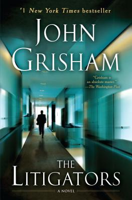 "The Litigators: A Novel, ""Grisham, John"""