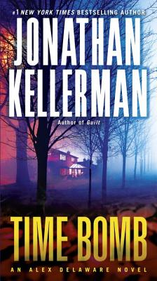 Time Bomb: An Alex Delaware Novel, Jonathan Kellerman
