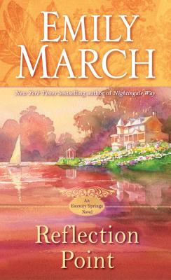 Reflection Point: An Eternity Springs Novel, March, Emily