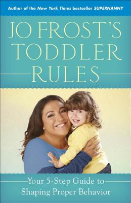 Image for Jo Frost's toddler rules